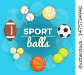 set of colorful sport balls at... | Shutterstock . vector #1475734940