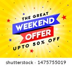 the great weekend offer banner  ... | Shutterstock .eps vector #1475755019