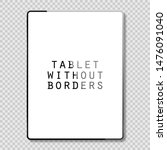 tablet gray color with blank... | Shutterstock . vector #1476091040