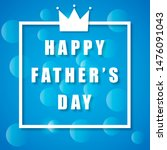 happy fathers day greeting.... | Shutterstock . vector #1476091043