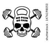 no pain no gain. skull in... | Shutterstock .eps vector #1476198053