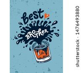 lettering best brother for...   Shutterstock .eps vector #1476493880