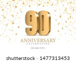 anniversary 90. gold 3d numbers.... | Shutterstock .eps vector #1477313453