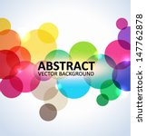 Abstract colorful circles background | Shutterstock vector #147762878