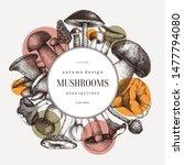 hand sketched mushrooms wreath... | Shutterstock .eps vector #1477794080