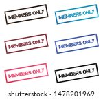 Members Only Rectangular Stamp...