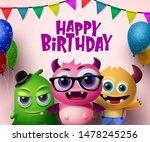 happy birthday vector concept... | Shutterstock .eps vector #1478245256