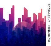 vector abstract night city... | Shutterstock .eps vector #1478445206