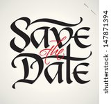 save the date hand lettering    ... | Shutterstock .eps vector #147871394