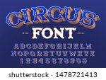circus alphabet font. 3d retro... | Shutterstock .eps vector #1478721413