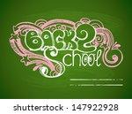 "inscription ""back 2 school"" in... | Shutterstock .eps vector #147922928"