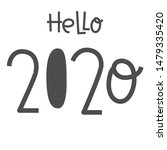 happy new year 2020 greeting... | Shutterstock .eps vector #1479335420