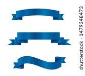 blue ribbons set.vector ribbon... | Shutterstock .eps vector #1479348473
