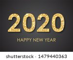 text 2020 happy new year text... | Shutterstock . vector #1479440363