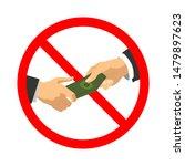 do not bribe  red forbidden... | Shutterstock .eps vector #1479897623