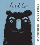 funny grunge hand drawn bear... | Shutterstock .eps vector #1479914519