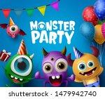 monster party design vector... | Shutterstock .eps vector #1479942740