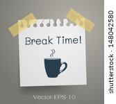 break time  coffee cup with... | Shutterstock .eps vector #148042580