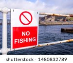 No Fishing Sign In Front Of Th...
