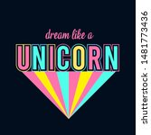 dream like a unicorn vector... | Shutterstock .eps vector #1481773436