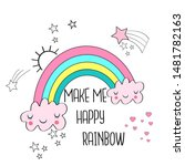 make me happy rainbow vector... | Shutterstock .eps vector #1481782163