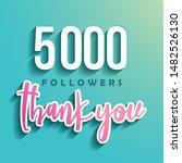 5000 followers thank you  ... | Shutterstock .eps vector #1482526130