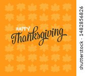 happy thanksgiving text with... | Shutterstock .eps vector #1482856826