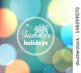 colorful summer bokeh... | Shutterstock .eps vector #148399070