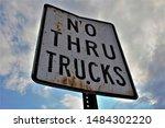 No Thru Trucks With Cloudy Sky