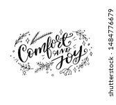 comfort and joy handwritten... | Shutterstock .eps vector #1484776679