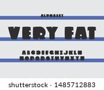very fat font. vector alphabet... | Shutterstock .eps vector #1485712883