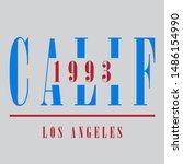 LOS ANGELES CALIFORNIA 1993 SLOGAN PRINT VECTOR