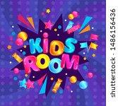 kids room   fun child play zone ... | Shutterstock .eps vector #1486156436