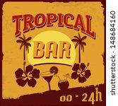 tropical bar vintage grunge... | Shutterstock .eps vector #148684160