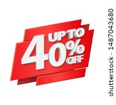 up to 40  off special offer 3d... | Shutterstock .eps vector #1487043680