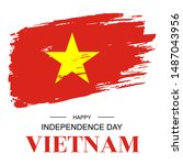 brush stroke flag of vietnam ... | Shutterstock .eps vector #1487043956