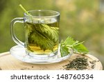 Nettle Tea In Glass  Fresh And...