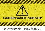 Yellow Caution Sign. Watch You...