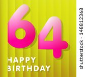 60 anniversary,60 birthday,60 years,60th anniversary,60th birthday,64 anniversary,64 years,64 years old,64th anniversary,64th birthday,age,anniversary,background,birthday,birthday card