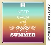 vintage keep calm and enjoy... | Shutterstock .eps vector #148853450