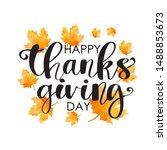 hand drawn happy thanksgiving... | Shutterstock . vector #1488853673