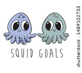 two cute cartoon baby squids... | Shutterstock .eps vector #1489102733