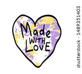 made with love  handwritten... | Shutterstock .eps vector #1489351403