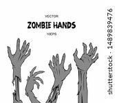 zombie hands set vector image.... | Shutterstock .eps vector #1489839476