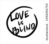 Love Is Blind Quotes. Hand...