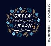 propaganda green eco friendly... | Shutterstock .eps vector #1490936810