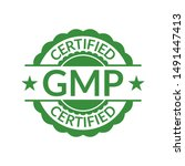 gmp stamp or seal. good... | Shutterstock .eps vector #1491447413