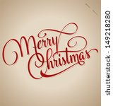 merry christmas hand lettering  ... | Shutterstock .eps vector #149218280