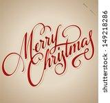 merry christmas hand lettering  ... | Shutterstock .eps vector #149218286