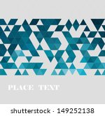 abstract geometric background  | Shutterstock .eps vector #149252138